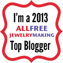 I'm an AllFreeJewelryMaking Top Blogger